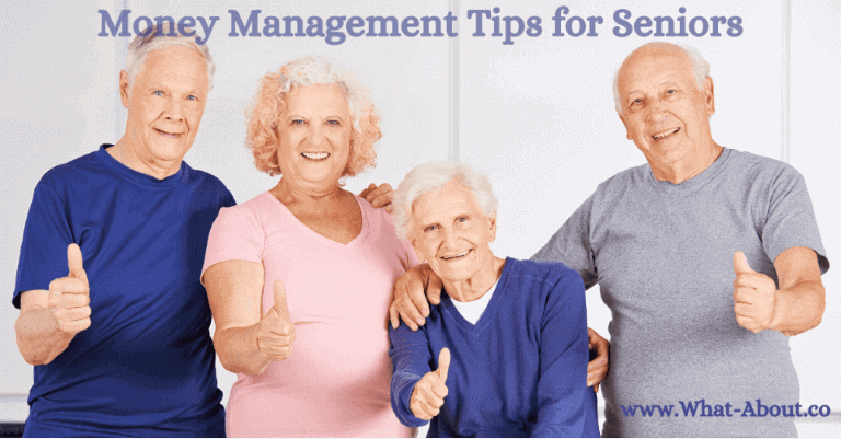 Money Management Tips for Seniors